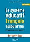 Télécharger le livre :  Le système éducatif français aujourd'hui