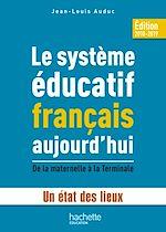 Téléchargez le livre :  Le système éducatif français aujourd'hui