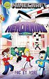 Herobrine - La légende : une aventure non officielle de Minecraft |