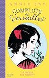 Complots à Versailles - Tome 4 |