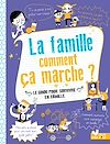 Télécharger le livre :  La famille comment ça marche ?