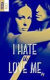 Télécharger le livre :  I hate U love me - tome 1