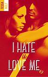 Télécharger le livre :  I hate U love me - tome 2