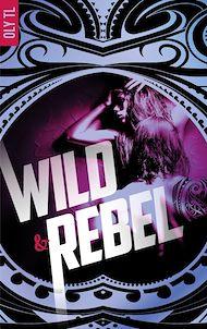 Téléchargez le livre :  Wild & Rebel - Tome 1