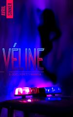 Download this eBook Véline - tome 2 - Sexe, crime & paranoïa