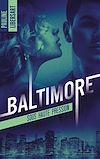 Télécharger le livre :  Baltimore - 1 - Sous haute pression