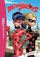 Télécharger le livre : Miraculous 08 - LadyChloé