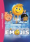 Télécharger le livre :  Le Monde secret des Emojis - le roman du film