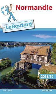 Téléchargez le livre :  Guide du Routard Normandie 2018/19