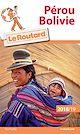 Télécharger le livre : Guide du Routard Pérou, Bolivie 2018/19