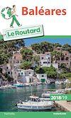 Télécharger le livre :  Guide du Routard Baléares 2018/19