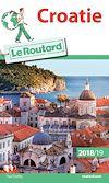 Télécharger le livre :  Guide du Routard Croatie 2018/19