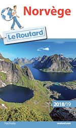 Téléchargez le livre :  Guide du Routard Norvège 2018/19