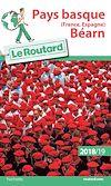 Télécharger le livre :  Guide du Routard Pays Basque (France Espagne) Béarn 2018/19