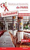 Télécharger le livre :  Guide du Routard restos et bistrots de Paris 2018/19