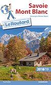 Télécharger le livre :  Guide du Routard Savoie, Mont-Blanc 2018/19