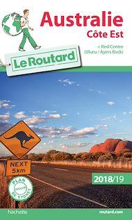Téléchargez le livre :  Guide du Routard Australie côte Est 2018/19