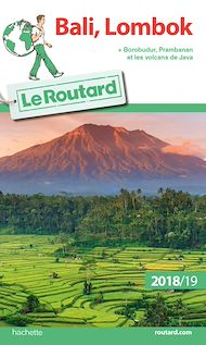 Téléchargez le livre :  Guide du Routard Bali-Lombok 2018/19