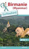 Télécharger le livre :  Guide du Routard Birmanie 2018/19