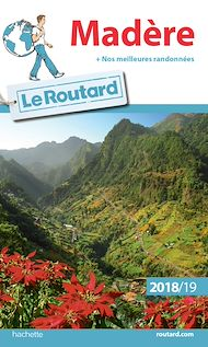Téléchargez le livre :  Guide du Routard Madère 2018/19