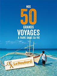 Téléchargez le livre :  Nos 50 grands voyages à faire dans sa vie