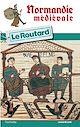 Télécharger le livre : Guide du Routard Normandie médiévale