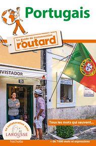 Téléchargez le livre :  Portugais le guide de conversation du Routard