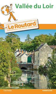 Téléchargez le livre :  Guide du Routard Vallée du Loir