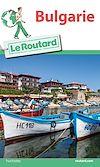 Télécharger le livre :  Guide du Routard Bulgarie