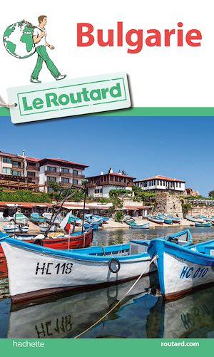 Téléchargez le livre :  Guide du Routard Bulgarie