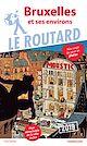 Télécharger le livre : Guide du Routard Bruxelles 2019