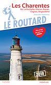 Télécharger le livre :  Guide du Routard Charente Ré, La Rochelle, Oléron, Royan, Cognac, Angoulême s  2019