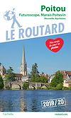 Télécharger le livre :  Guide du Routard Poitou Futuroscope, Marais poitevin 2019/20