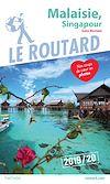 Télécharger le livre :  Guide du Routard Malaisie Singapour 2019/20