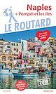 Télécharger le livre : Guide du Routard Naples + Pompéi et les îles 2019