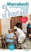 Télécharger le livre :  Guide du Routard Marrakech 2019