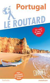 Téléchargez le livre :  Guide du Routard Portugal 2019