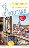 Télécharger le livre :  Guide du Routard Lisbonne et ses environs 2019