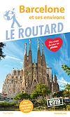 Télécharger le livre :  Guide du Routard Barcelone 2019