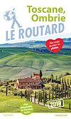 Télécharger le livre :  Guide du Routard Toscane, Ombrie 2019