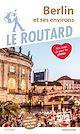 Télécharger le livre : Guide du Routard Berlin 2019