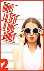 Download this eBook Dans la tête d'une garce tome 2