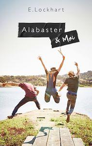 Téléchargez le livre :  Alabaster et moi