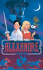 Download this eBook Alexandre : l'intrépide Dumas
