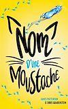 Télécharger le livre :  Nom d'une moustache !