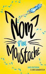 Téléchargez le livre :  Nom d'une moustache !