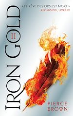 Download this eBook Red Rising - Livre 5 - Iron Gold - Partie 2