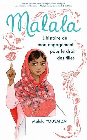 Téléchargez le livre :  Malala - L'histoire de mon engagement pour le droit des filles