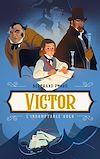 Télécharger le livre :  Victor - L'indomptable Hugo
