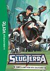 Télécharger le livre :  Slugterra 10 - Méca-bêtes en danger